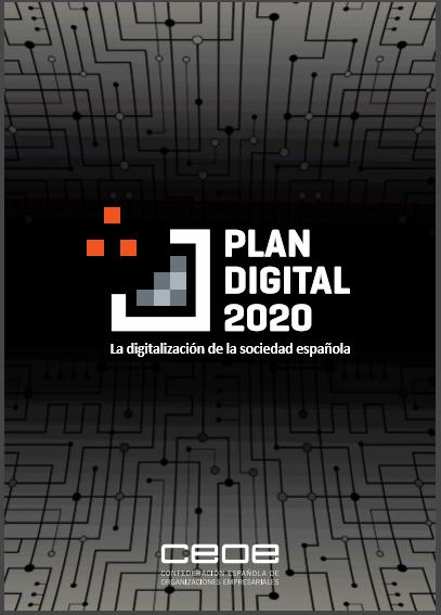 Plan Digital 2020: la digitalización de la sociedad española (CEOE)