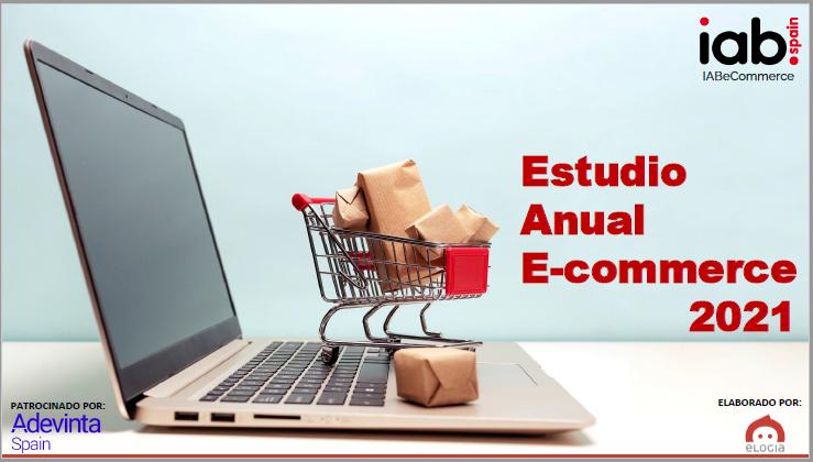 Estudio E-commerce 2021 (IAB Spain y Elogia)
